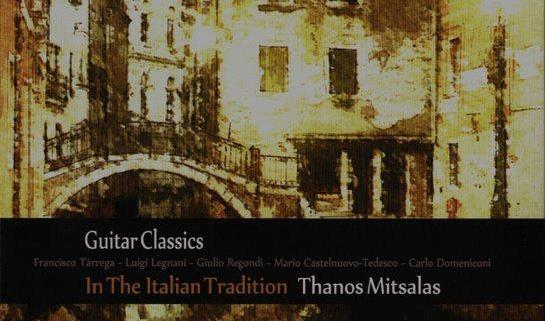Θάνος Μήτσαλας In The Italian Tradition Recorded and Mixed at Cue Productions
