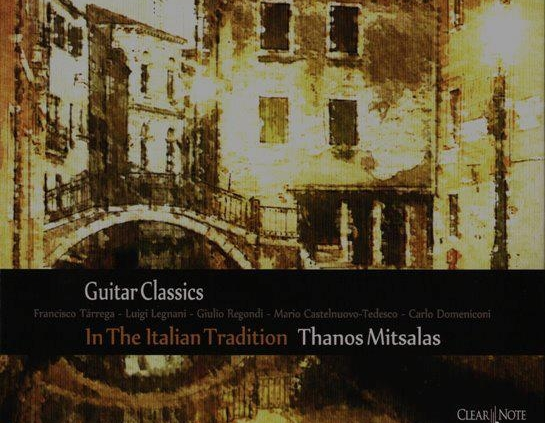 Θάνος Μήτσαλας In The Italian Tradition Recorded and Mixed at Cue Productions